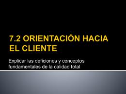 7.2 ORIENTACIÓN HACIA EL CLIENTE