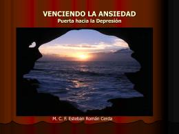 VENCIENDO LA ANSIEDAD Puerta hacia la Depresión