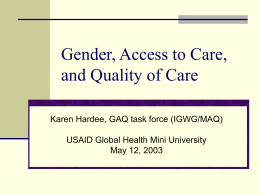 Gender, Access to Care and Quality of Care