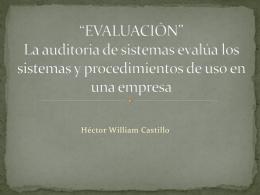 """EVALUACIÓN"""" La auditoria de sistemas evalúa los"""