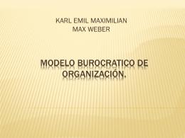 MODELO BUROCRATICO DE ORGANIZACIÓN.