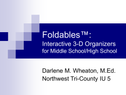 Foldables™: Interactive 3-D Organizers for Middle