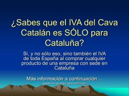 ¿Sabes que el IVA del Cava Catalán es SÓLO para