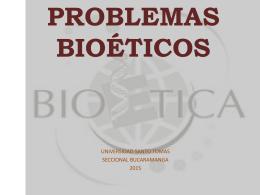 PROBLEMAS BIOÉTICOS - Miguelangel13`s Blog