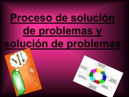 Proceso de solución de problemas y solución de