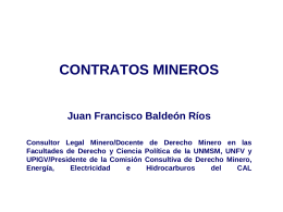 La concesión minera otorga a su titular derechos