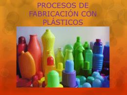 PROCESOS DE FABRICACIÓN CON PLÁSTICOS
