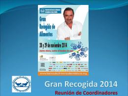 Gran Recogida 2014 Reunión de Coordinadores