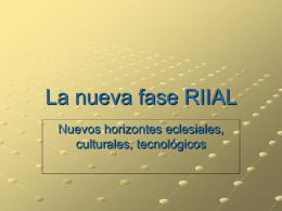 La RIIAL Y LA GRAN MISIÓN CONTINENTAL