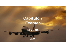 Capítulo 7 Examen Irregular verbs and complements