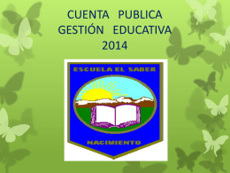CUENTA PUBLICA GESTIÓN EDUCATIVA 2014