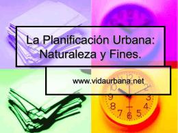 La Planificación Urbana: Naturaleza y Fines.