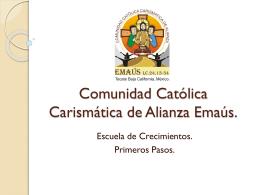 Comunidad Católica Carismática de Alianza Emaús.