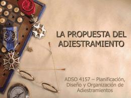 Capítulo 8 LA PROPUESTA DEL ADIESTRAMIENTO