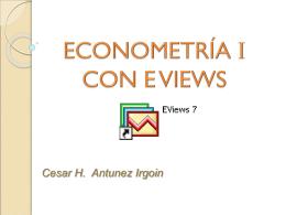 ECONOMETRÍA I CON EVIEWS
