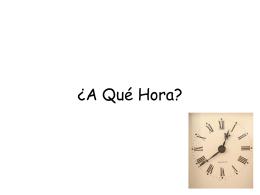 ¿A Qué Hora?
