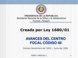 SECRETARIA NACIONAL DE LA NIÑEZ Y LA ADOLESCENCIA