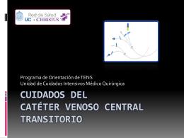 CUIDADOS DEL CATÉTER VENOSO CENTRAL