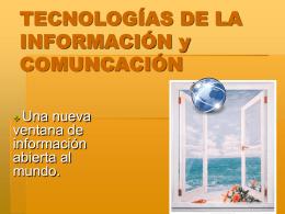 TECNOLOGIAs DE LA INFORMACIÓN y COMUNCACIÓN