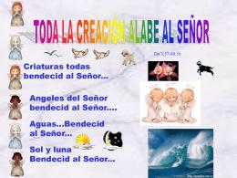 LA CREACION ALABE AL SEÑOR