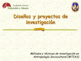 Diseños y proyectos de investigación