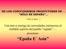SÓLO EN ESPAÑA