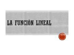 LA FUNCIÓN LINEAL