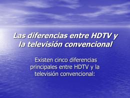 Las diferencias entre HDTV y la televisión