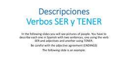 Descripciones Verbos SER y TENER
