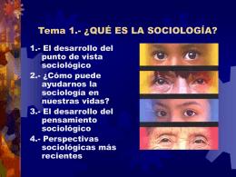 Tema 1.- ¿QUÉ ES LA SOCIOLOGÍA?