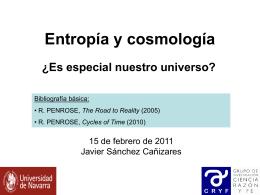 Entropía y cosmología: ¿es especial nuestro