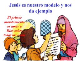 Jesús es nuestro modelo y nos da ejemplo