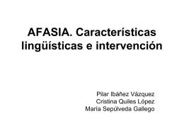 AFASIA. Características lingüísticas e
