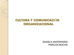 CULTURA Y COMUNICACIÓN ORGANIZACIONAL
