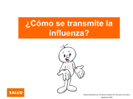 ¿Cómo se transmite la influenza?