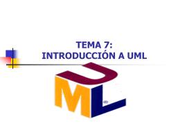 TEMA 7: INTRODUCCIÓN A UML