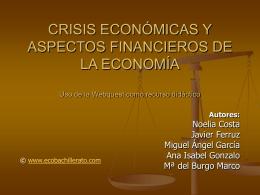 CRISIS ECONÓMICAS Y ASPECTOS FINANCIEROS DE LA