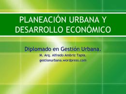 PLANEACIÓN URBANA Y DESARROLLO ECONÓMICO