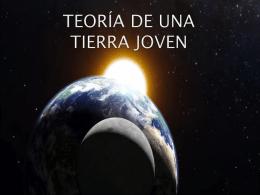 TEORÍA DE UNA TIERRA JOVEN