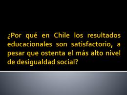 ¿Por qué en Chile los resultados educacionales son