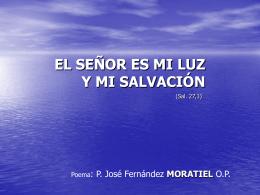 EL SEÑOR ES MI LUZ Y MI SALVACIÓN (Versión
