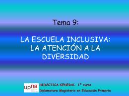 Tema 9: LA ESCUELA INCLUSIVA: LA ATENCIÓN A LA