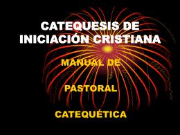 CATEQUESIS DE INICIACIÓN CRISTIANA