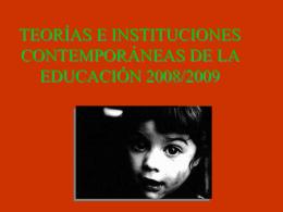 TEORÍA E INSTITUCIONES CONTEMPORÁNEAS DE LA