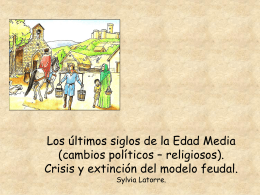 Los últimos siglos de la Edad Media (cambios