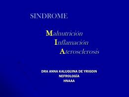 SINDROME Malnutrición Inflamación Aterosclerosis