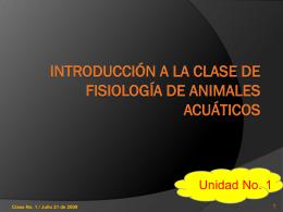 INTRODUCCIÓN A LA CLASE DE FISIOLOGÍA DE ANIMALES