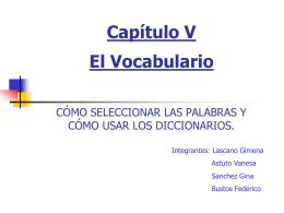 Capítulo V El Vocabulario CÓMO SELECCIONAR LAS