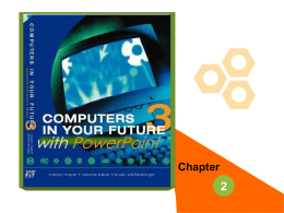 Chapter 2 Computers in Your Future Template