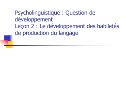 Psycholinguistique : Question de développement